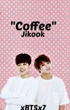 """Coffee""// Jikook, One-Shot by xBTSx7"