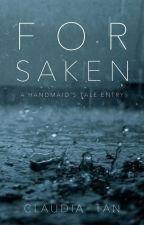 Forsaken [Handmaid's Tale] by claudiaoverhere