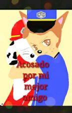 Acosado Por Mi Mejor Amigo by genovathekiler