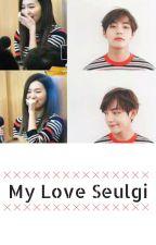 My Love Seulgi (HIATUS) by caminsight