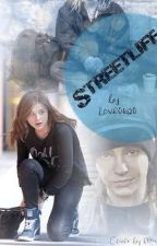 Streetlife. Nichts für schwache Nerven!  by XxJoulxX