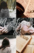 My legacy of lies | twilight fan fiction - COMPLETED  by lordsasskins