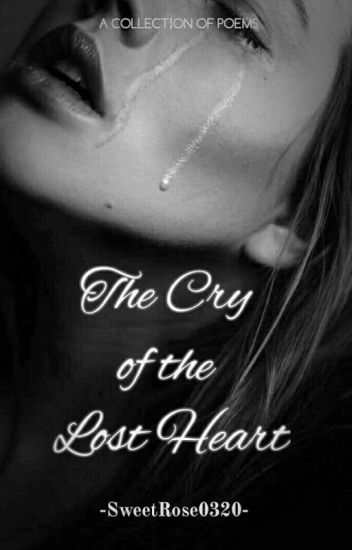 The Cry Of The Lost Heart