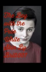 The Boy With The Pale White Skin. By Britt007 by Britt007