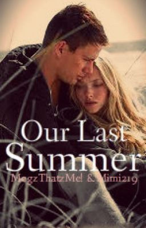 Our Last Summer DISCONTINUED UNTIL FURTHER NOTICE by Mimi219