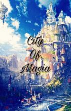 City of Magia (INVITED) by TheBeanMiser101