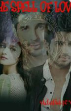 The Spell of Love  by sidalia4ever