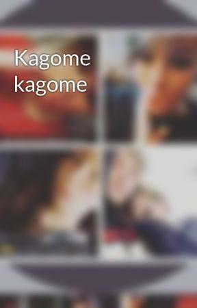 Kagome  kagome  by janethekiller3