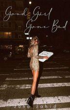 Good Girl Gone Bad by _StarlightToFire