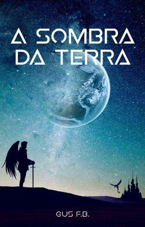 A SOMBRA DA TERRA by Gustavo_FB