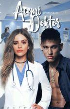Acemi Doktor/Neymar JR by PrettyAQueen