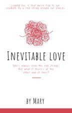 Amor Inevitable - Sucesos al mismo tiempo (Editando) by MaryPines