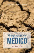 Memórias de um Médico no Sertão by FabianoAlexandria