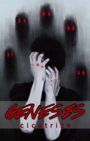 Genesis by Cicatrizzze