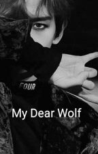 My Dear Wolf {Baekhyun y tu} by Riley7097