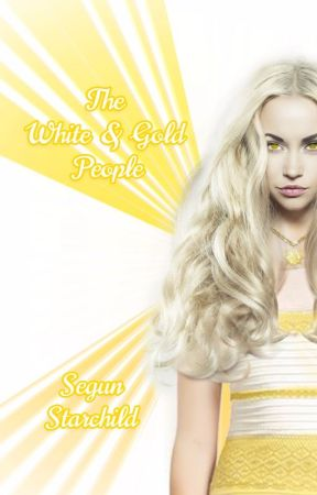 The White & Gold People by Shegs99