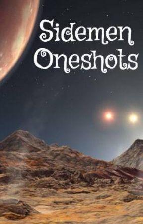 Sidemen Oneshots by VHPfan