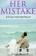 Her Mistake by Shakti5555