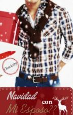 Navidad con Mi esposo?? by charlotty