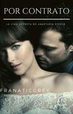 Por contrato  by FranaticGrey