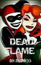 Dead Flame || Smile, Harley 5 by Zuzix33