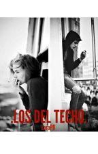 Los del techo by LaraPB