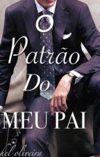 O PATRÃO DO MEU PAI  by raahmartinery