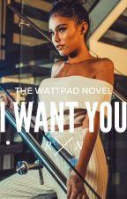 I Want You  by EeeeMiSiA
