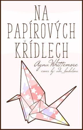 Na papírových křídlech by AynaWhittemore