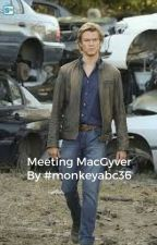 Meeting MacGyver by monkeyabc36
