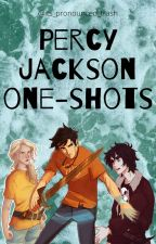 Percy Jackson One-Shots by its_pronounced_trash