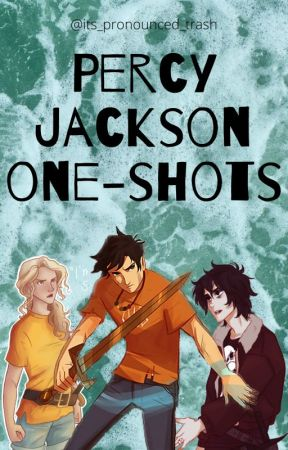 Percy Jackson One-Shots - Character Songs - Wattpad