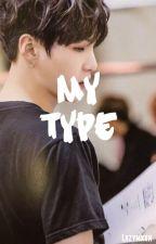 My Type ; Yoonjin by Lazymxxn