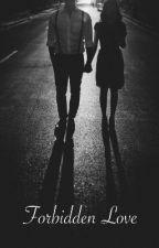 Tiltott szerelem (+16) SZÜNETEL!! by Only_fan