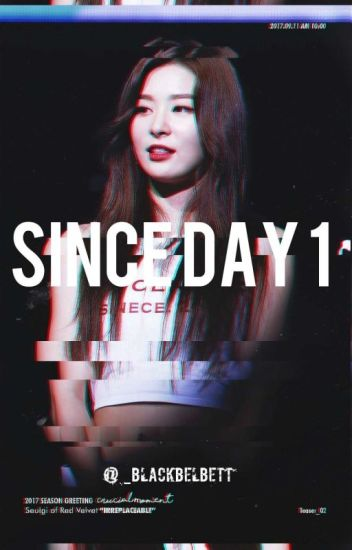 Since Day 1° SeulRene [On-Going]