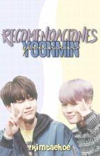 Recomendaciones Yoonmin  by -kimtaehoe