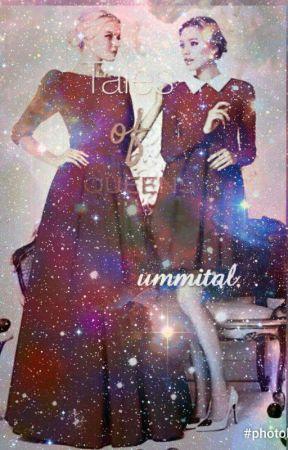 Tales of Queens by ummital