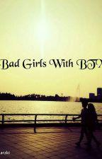 Bad Girl With BTX by auliaarzki