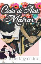 Cinta di Atas Matras by ceritamiliter