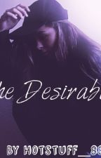 The Desirables (On Hold) by Hotstuff_88