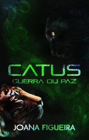 Catus - Guerra ou Paz by JotaCrazzy