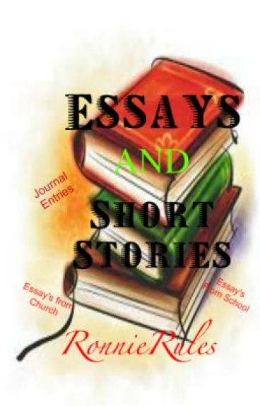 names of short stories in essays The first step to writing a short story is to write the former, the story, that version of the story that you would tell a friend and when you write it, be sure to write it in one sitting just tell the story.