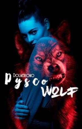 Psycho wolf || ON HOLD by dolneriono