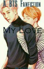 My Love ♡Jimin×Rap Monster♡ by ItzNinski