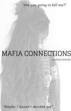 Mafia Connections by Elle_Lynesse