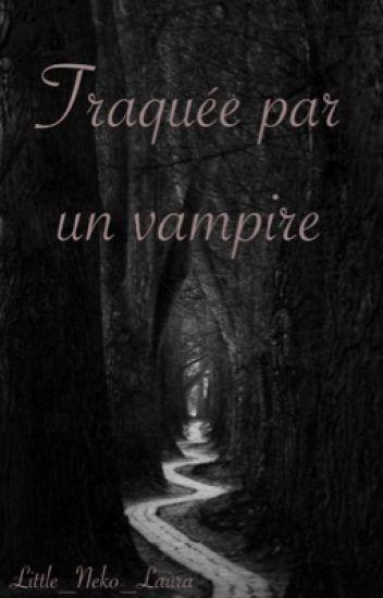 Traquée par un vampire