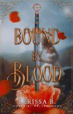 Bound by Blood by LerissaB