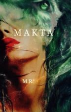 MAKTA  by just_me_stop