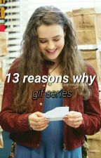 13 reasons why | gif series by perfphan