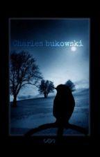 Frases  de Charles Bukowski by N_A__a_escritora